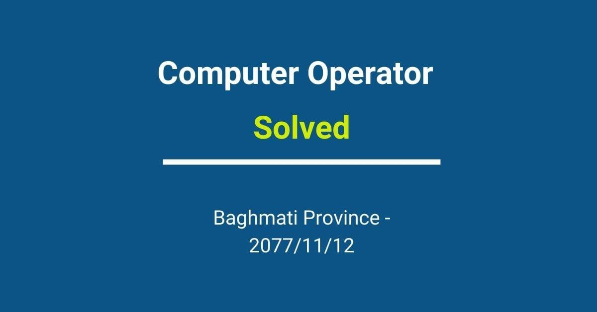 Baghmati Province - Computer Operator – 2077_11_12