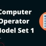 Computer Operator Objective Questions Set 1